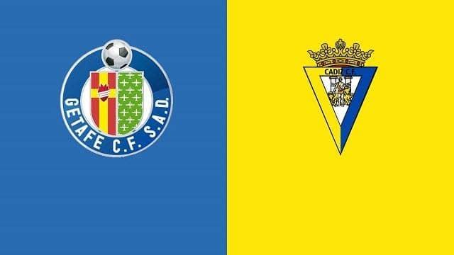 Soi keo Getafe vs Cadiz CF, 10/04/2021