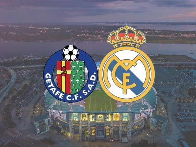 Soi keo Getafe vs Real Madrid, 19/04/2021