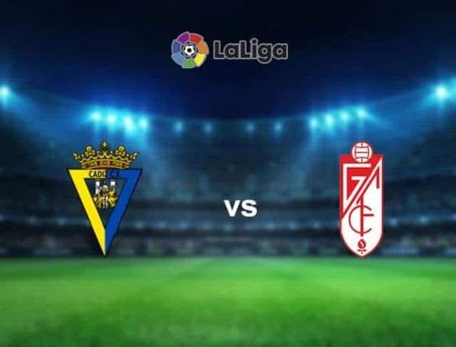 Soi keo Granada CF vs Cadiz CF, 02/05/2021