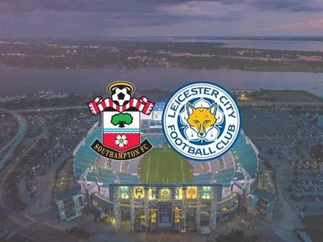 Soi keo Southampton vs Leicester, 01/05/2021