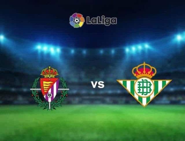 Soi keo Valladolid vs Betis, 02/05/2021