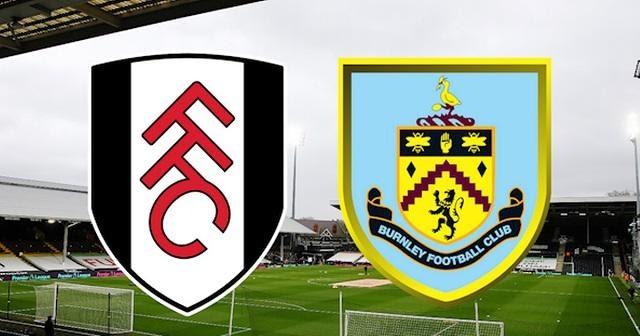 Soi keo Fulham vs Burnley, 11/05/2021