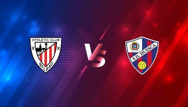 Soi keo Huesca vs Ath Bilbao, 13/05/2021