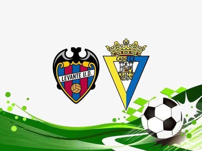 Soi kèo Levante vs Cadiz CF, 22/05/2021