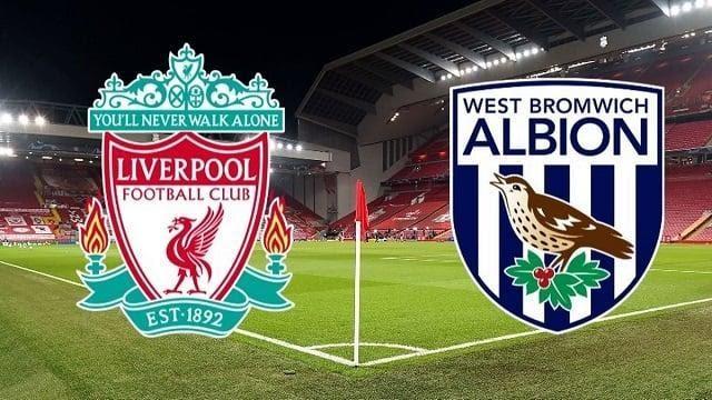 Soi keo West Brom vs Liverpool, 16/05/2021