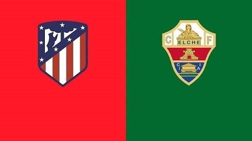 Soi keo Atl. Madrid vs Elche, 23/08/2021