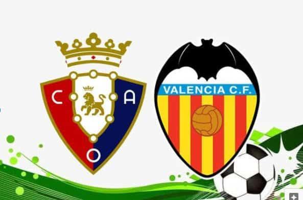Soi kèo Osasuna vs Valencia, 12/09/2021