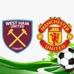 Soi kèo West Ham vs Man Utd, 19/09/2021
